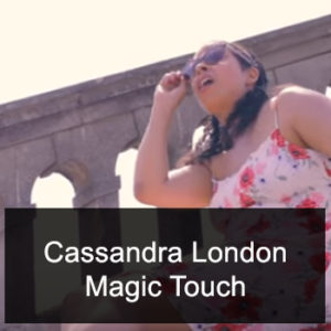 Cassandra London Magic Touch
