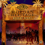 morgan heritage reggae night